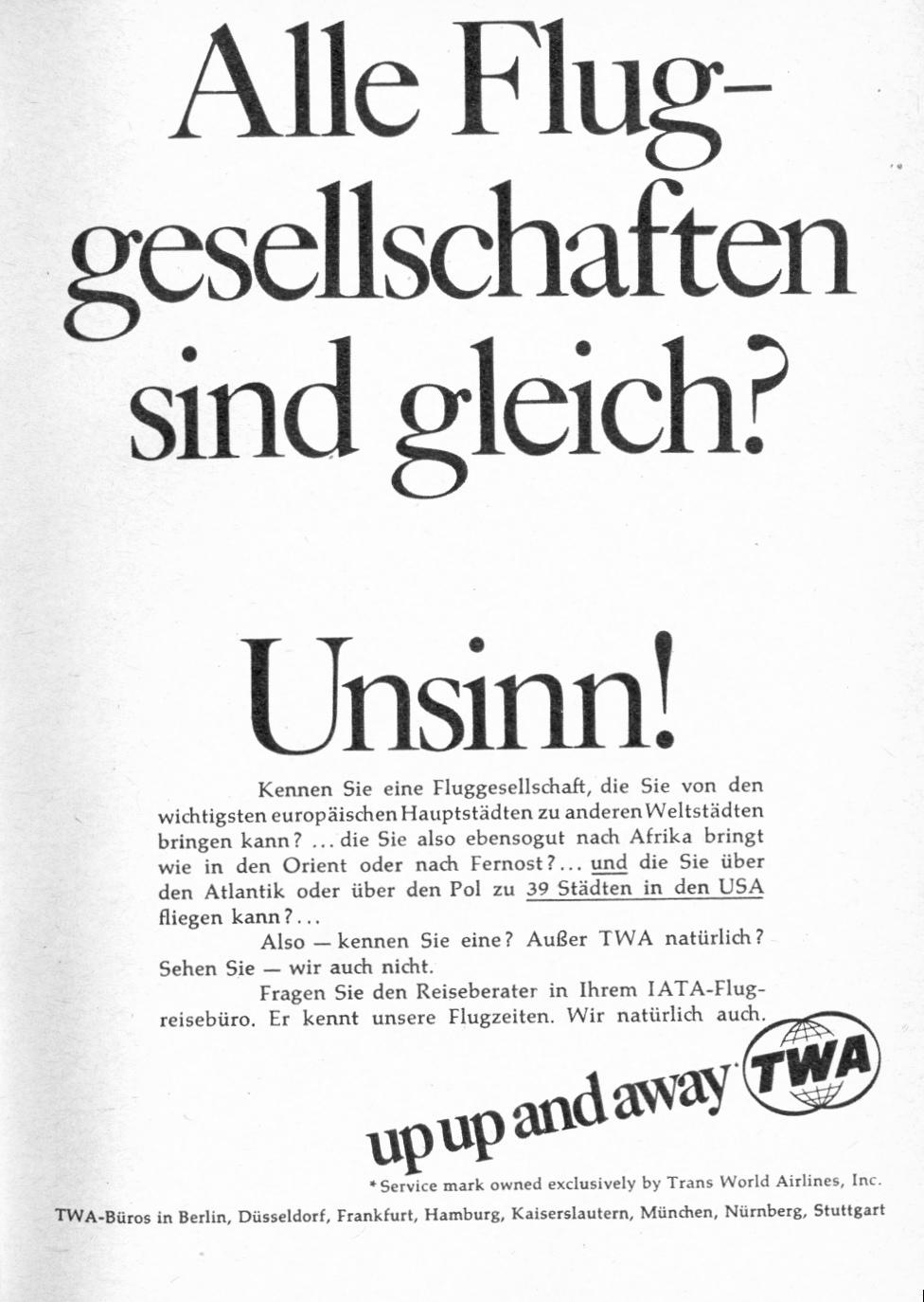 TWA ist nicht wie andere Airlines